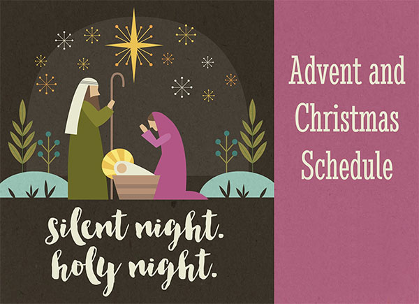 Advent/Christmas Schedule